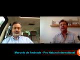 COVID19 – Entrevista com Marcelo de Andrade, presidente da ProNatura International (Parte.1)
