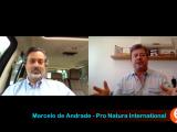COVID19 – Entrevista com Marcelo de Andrade, presidente da ProNatura International (Parte.3)